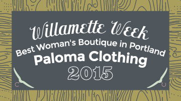 Portland, OR's Best Women's Apparel Boutique Award - Paloma Clothing